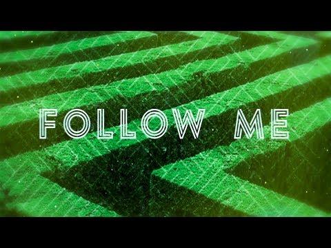 Echo Nebraska - Follow Me (Lyric Video)