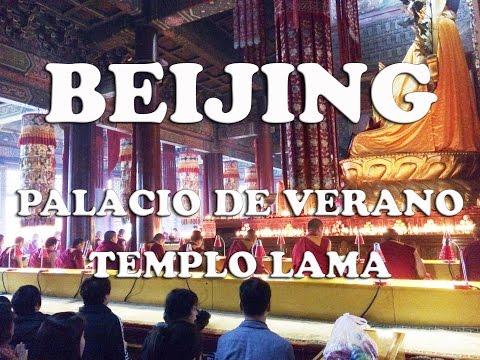 Beijing dÍa 2 - Palacio de Verano y Templo Lama