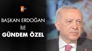 Başkan Erdoğan ile Gündem Özel - 15 Şubat 2019