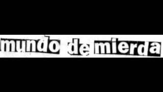 MUNDO DE MIERDA from split tape w/Social Deformity (Solo Ruido Rec.)