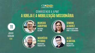 Conhecendo a APMT   A Igreja e a Mobilização Missionária