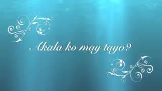 akala ko may tayo official lyrics