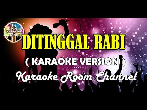 Karaoke Ditinggal Rabi Via Vallen / Nella Kharisma (Koplo)