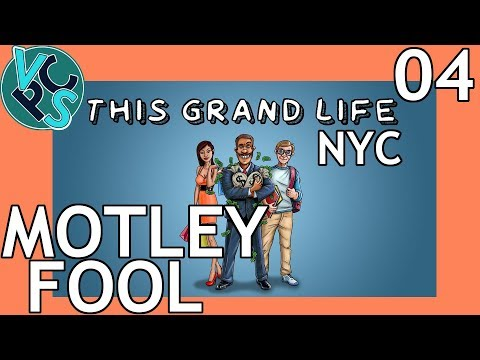 This Grand Life EP04 - Motley Fool – New York City! Adult Life Simulator Gameplay