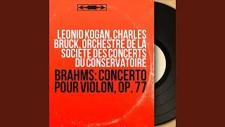 Concerto pour violon in D Major, Op. 77: I. Allegro non troppo