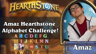 Amaz Hearthstone Alphabet Challenge!