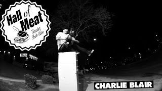 Hall of Meat: Charlie Blair