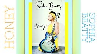"""HONEY"" | Sophia Beatty | Lyric Video"