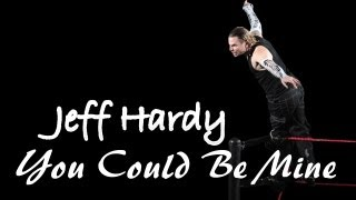 Jeff Hardy - You Could Be Mine