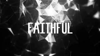 Baixar Ryan Stevenson - Faithful ft. Amy Grant (Lyric Video)