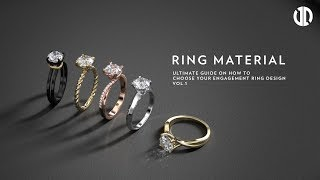 how-to-choose-your-engagement-ring-design-part-1-ring-material