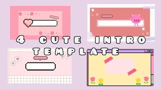 Download lagu 🥀4 Cute Intro template | FREE to use