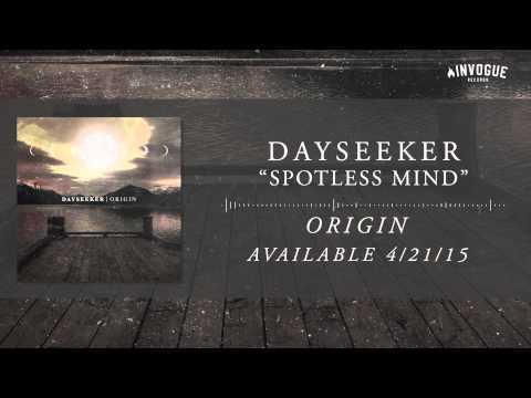 Dayseeker - Spotless Mind