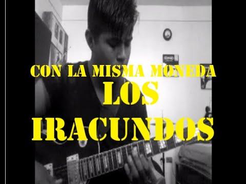 Los Iracundos - Con la Misma Moneda '' AxwillOMG''