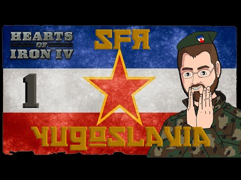 Tito's Yugoslavia [1] Hearts of Iron IV HOI4