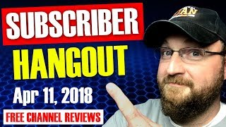 CF LIVE! | SUBSCRIBER HANGOUT | FREE LIVE CHANNEL REVIEWS