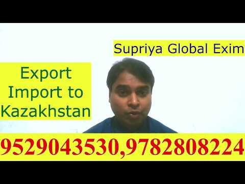 Export- Import to Kazakhstan