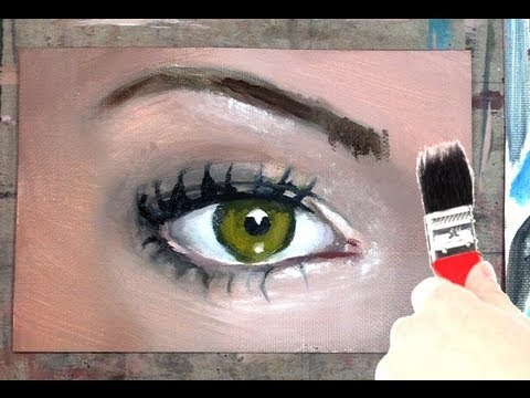 How To Paint An Eye Step By Step Painting Tutorial Youtube