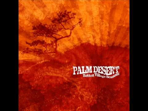 "PALM DESERT ""Down the Odyssey"""