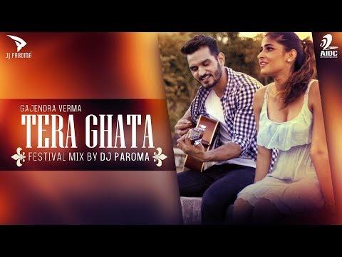 Tera Ghata (Festival Mix) - DJ Paroma | Gajendra Verma | Karishma Sharma | Viral Song | AIDC