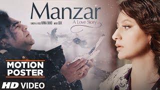 Motion Poster: Manzar Feat. Rajeev Kapur, Sweety Kapur | Rana Shad | GSK thumbnail