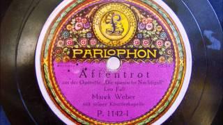 """Marek Weber - Affentrot - aus der Operette """"Die spanische Nachtigall"""" 23.11.1920"""