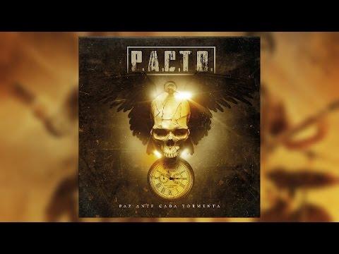 PACTO - Paz Ante Cada Tormenta (Full Album)