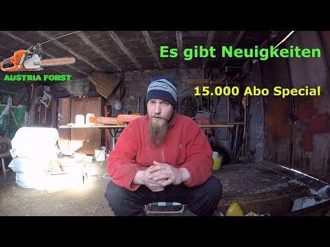 15.000 Abo Special! Es gibt Neuigkeiten! Austria Forst real talk