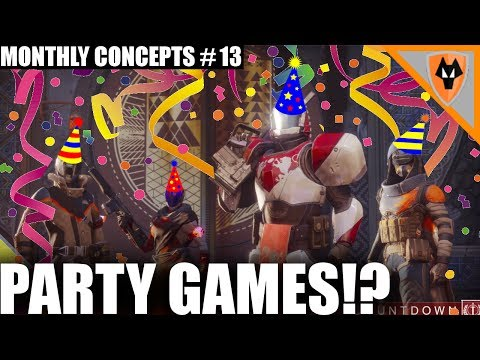 Destiny 2:Monthly Concepts PARTY GAMES! cool crucible ideas.