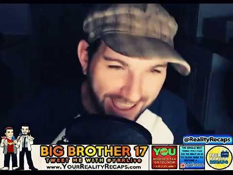 BIG BROTHER 17 POST SHOW RECAP: 8/27 (PART 3)