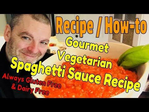Gourmet Vegetarian Spaghetti Sauce Recipe – Best Vegetarian Tomato Sauce Ever