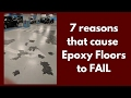 7 Factors that cause Epoxy Floors to FAIL