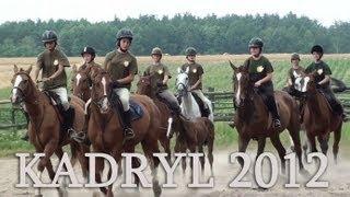 KADRYL - Horse Camp - CHEŁMCE/k.Kalisza 2012 Poland