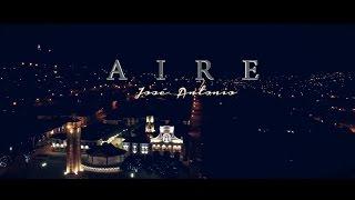 Aire - José Antonio (Videoclip oficial)
