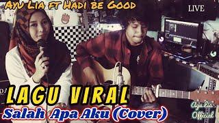 Download lagu Lagu Viral Salah Apa Aku Ilir 7 (Cover) - Ayu Lia ft Hadi be good