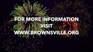 Celebrate the 4th of July in Brownsville, Texas