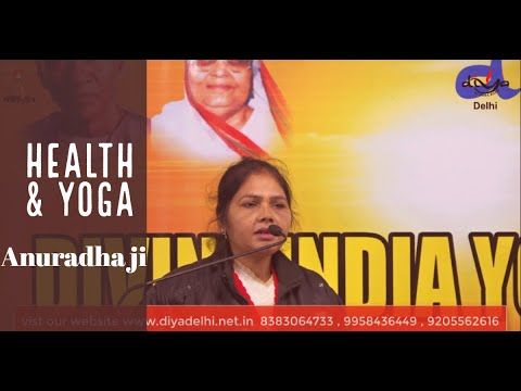 Health &Yoga    Anuradha ji    DIYA DELHI
