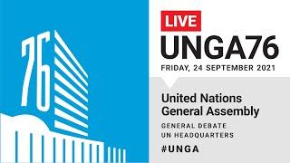 #UNGA76 General Debate Live - 24 September 2021