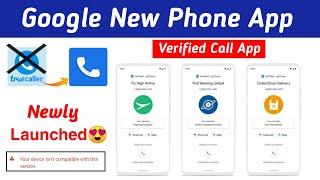 Google New Phone Verified call App Launch 😍   Google verified call app   google phone app download 🥰