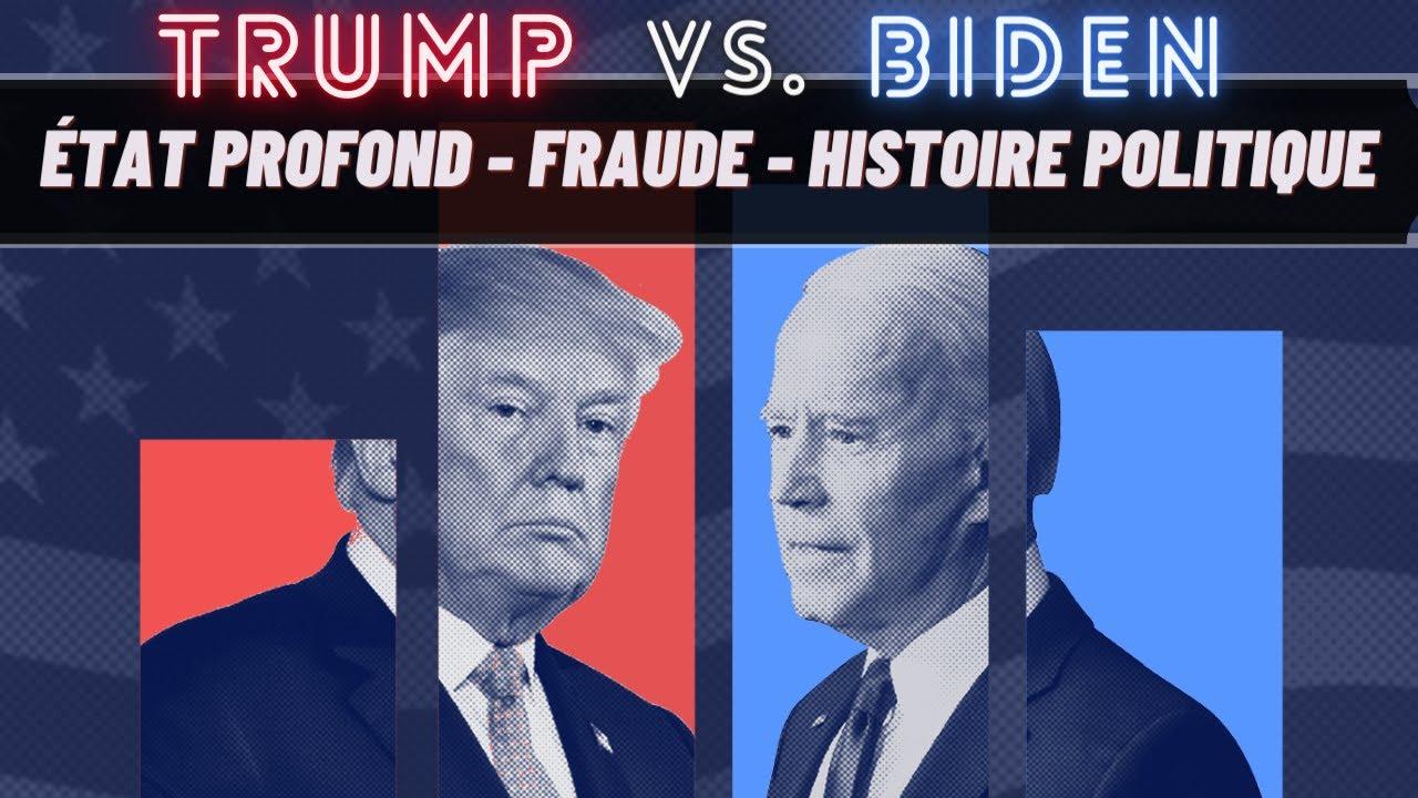 Trump vs. Biden : État profond, fraude, histoire politique - Comprendre les Élections Américaines