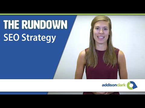 The Rundown:  Importance of an SEO Strategy