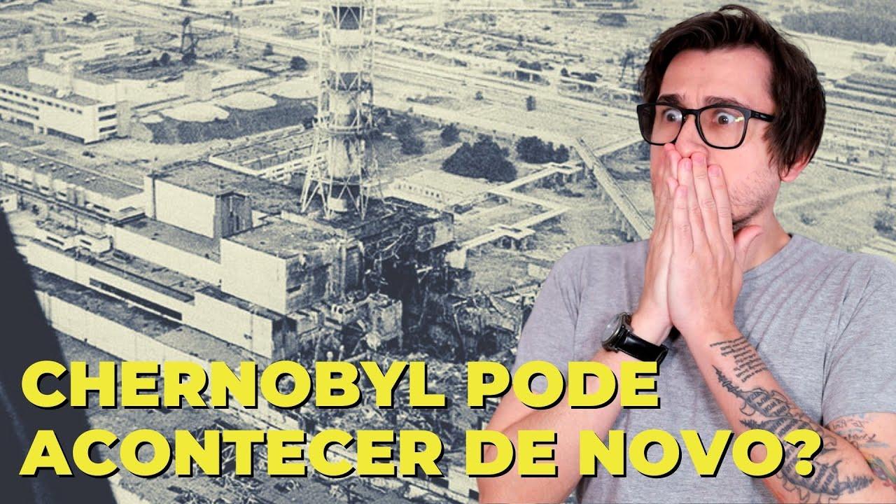 CHERNOBYL PODE ACONTECER DE NOVO?    VOGALIZANDO A HISTÓRIA