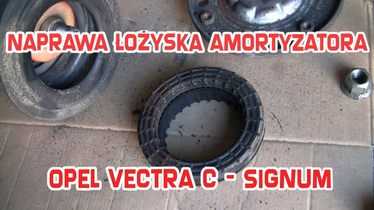 Jak Naprawić Zregenerować łożysko Amortyzatoraopel Vauxhall Vectra C Signum Astra H