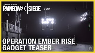 Rainbow Six Siege: Operation Ember Rise - New Operator Gadgets Teaser | Ubisoft [NA]