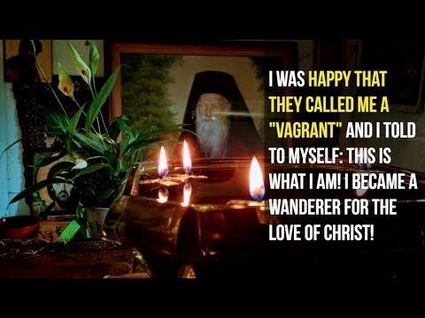 """""""I Became A Wanderer For The Love Of Christ"""" (St. Porphyrios)"""