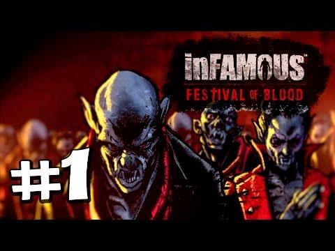 Прохождение InFamous: Festival of Blood [эпизод #1] Кусаем в две дырки