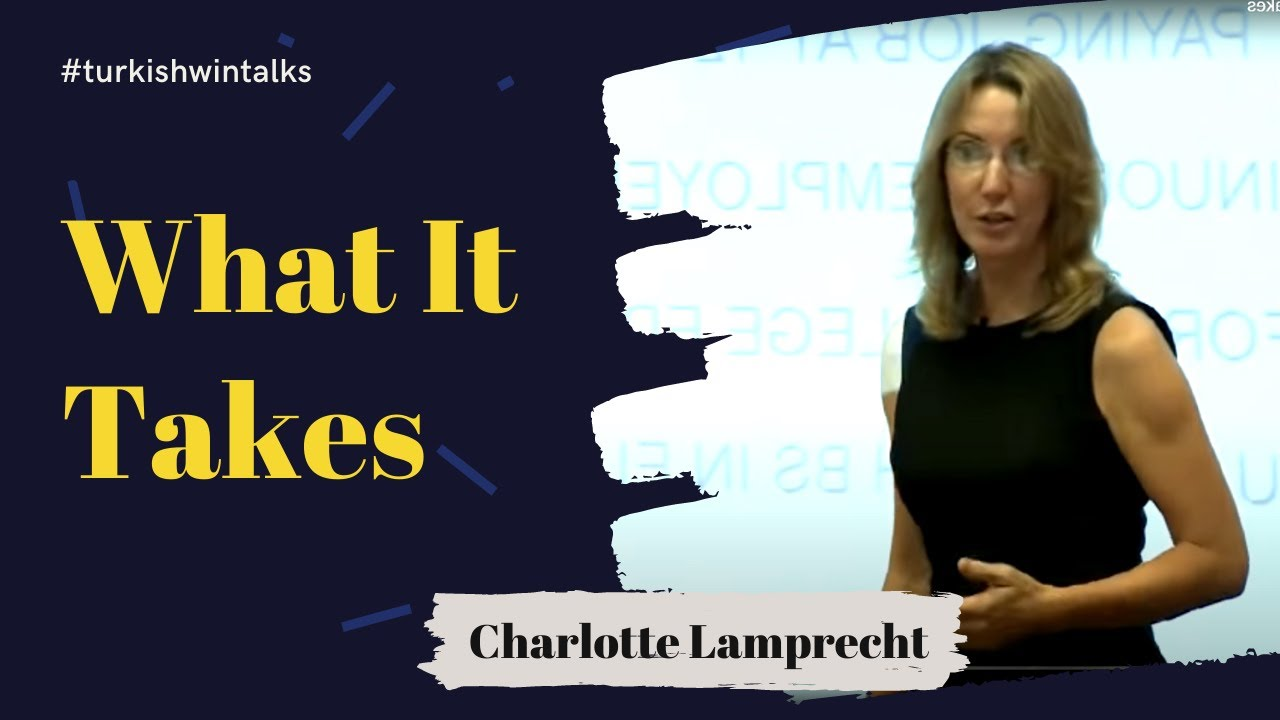 Charlotte Lamprecht | What It Takes