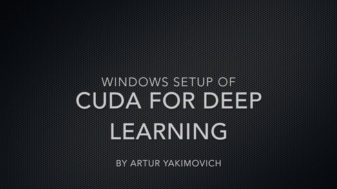 How to install CUDA on Windows for Deep Learning with TensorFlow