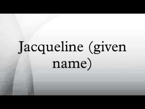 Jacqueline (given name)