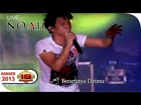 Konser ~ NOAH - BERARTINYA DIRIMU @Live Sidoarjo, 06 Februari 2013